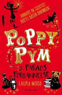 Poppy Pym & Faraos förbannelse Laura Wood, Poppies, Roman, Audiobooks, This Book, Reading, Blog, Free Apps, Ebooks