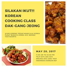 "Buka Pendaftaran Cooking Class Korea ""Dak-gang-jeong"" KCC Sejong Jogja"