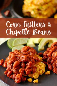 Our easiest chipotle baked beans (and our most delicious) and crispy, corn fritters fried with no added oil. It's a delightful plant-based meal that sure to please. #anothermusicinadifferentkitchen #cornfritters #veganchili Avocado Breakfast, Breakfast Recipes, Cereal Recipes, Whole Food Recipes, Chili Recipes, Vegan Recipes, Sweet Potato Biscuits, Stewed Potatoes, Corn Fritters