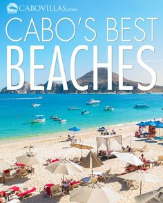 Here are some of our favorite Cabo beaches