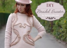 DIY Braided Sweater DIY Crafts