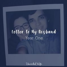 Letter To My Husband: Year One Love Letter