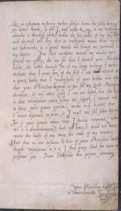 Letter (excerpt) from Princess Elizabeth to Edward VI.  Probably written in 1553, when the future Queen of England was 20 years old, Elizabeth's letter reveals the personal costs behind the power struggles of the troubled Tudor dynasty. She tells her young half-brother, Edward VI, how she had tried to visit him during what would prove his final illness, but had been turned away.