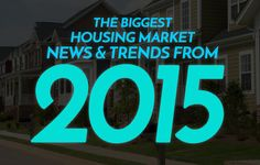 Check out 10 of the biggest real estate industry news stories and trends from 2015 as well as 2016 housing market predictions from industry experts. http://plcstr.com/1T0iryD #realestate