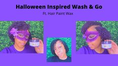 Quick and Easy Wash & Go| Halloween Inspired Wash and Go| Ft. HairPaint ... Temporary Hair Color, Wash And Go, Hair Painting, Wax, Organic, Inspired, Halloween, Inspiration, Biblical Inspiration