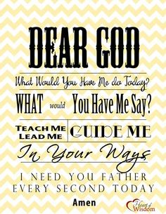 FREE Printable Prayer: A friend (new Christian) asked me what I prayed each morning. I pray this: