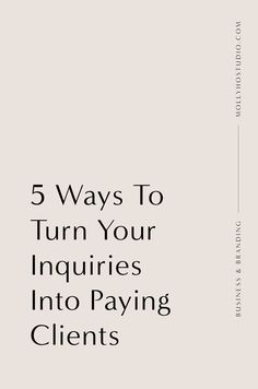 5 Ways To Turn Your Photography Inquiries Into Paying Clients — molly ho studio Online Entrepreneur, Business Entrepreneur, Business Marketing, Business Launch, Social Marketing, Marketing Ideas, Business Advice, Online Business, Business Planning