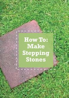 Make Your Own DIY Stepping Stones For A Fraction Of The Cost!