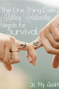 The one thing a military relationship needs for survival. So, so true! <3