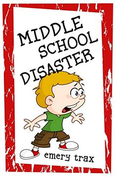 Middle School Disaster: How I Survived the Worst First Da... https://www.amazon.com/dp/B01N6KT5D6/ref=cm_sw_r_pi_dp_x_YeSyybP734FY5