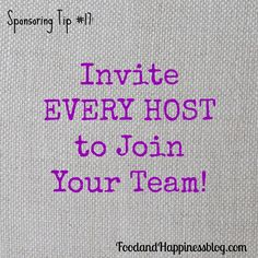 Invite Every Host to Join Your Team! Open pin for expanded tips for sponsoring in your Direct Sales or Party Plan business! #FoodandHappiness