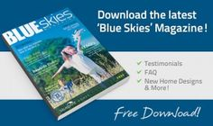 The Blue Skies magazine is packed full of information about our design principles, awards, testimonials, home designs and even house and land packages.