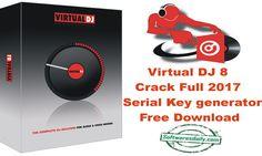 Virtual DJ 8 Crack Full 2017 Serial Key generator Free Download, Virtual DJ 8 Crack Full 2017, Virtual DJ 8 2017 Serial Key, Virtual DJ 8 Full Free Download