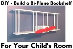 How To Build A Childrens Airplane Bookshelf – Easy Step By Step DIY Project