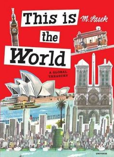 A compilation of M. Sasek's children's travel books. (Grades: 5+) Call number: G133 .S29 2014