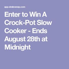 Enter to Win A Crock-Pot Slow Cooker - Ends August 28th at Midnight