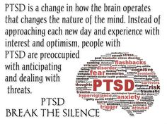 People with PTSD are preoccupied with anticipating and dealing with threats.