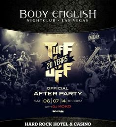 Tuff N Uff After Party at Body English Las Vegas Saturday June 7th. City VIP Concierge 702.741.CITY(2489) For Table and Bottle Services, Tickets and the Best of Any & Everything Fabulous in Las Vegas!!! #BodyEnglishLasVegas #LasVegasBottleService #VegasNightclubs #CityVIPConcierge **CALL OR CLICK TO BOOK** www.CityVIPConcierge.com