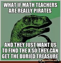 The truth about math teachers... :)