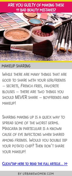 Are you guilty of making these 11 bad beauty mistakes - Makeup sharing