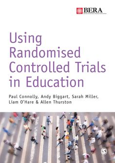 Using randomised controlled trials in education / Paul Connolly... [et. al.]