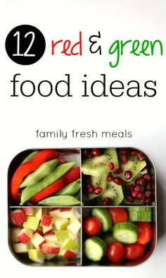 12 red and green food ideas - familyfreshmeals.com - pinterest