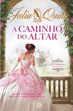 Pepita Mágica : [Livro] A Caminho do Altar, de Julia Quinn