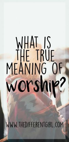 This is Meg's journey to understand the true meaning of worship Christian Girls, Christian Songs, Christian Living, Christian Faith, Worship God, Praise And Worship, Worship Meaning, Spiritual Growth, Spiritual Warfare