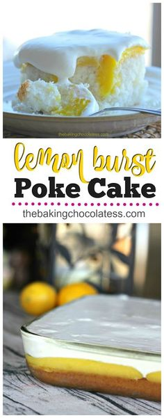Lemon Burst Poke Cake via @https://www.pinterest.com/BaknChocolaTess/