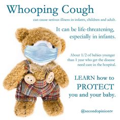 Whooping cough (pertussis) is a highly contagious illness that can cause many complications.