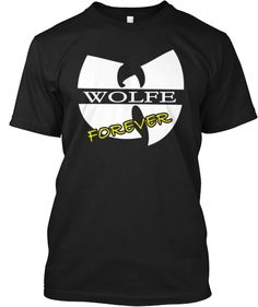 Wolfe Forever Limited Edition Tee 2 | Teespring