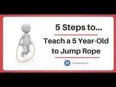 5 Steps to Teach a 5 Year Old to Jump Rope - YouTube