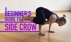 A Beginner's Guide to Side Crow Pose http://www.doyouyoga.com/a-beginners-guide-to-side-crow-pose-40358/ #yoga #yogaposes