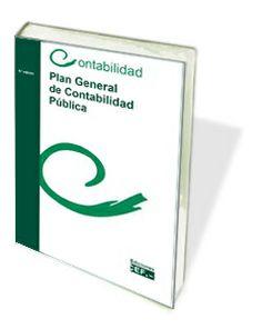Plan General de Contabilidad Pública http://www.cef.es/libros/plan-general-contabilidad-publica.html
