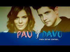 Para Estar Contigo - PAU Y DAVO - Sueño de Amor (Video Oficial). Linda canción.  Tiene frases muy buenas para los estudiantes. Contiene varios tiempos verbales.