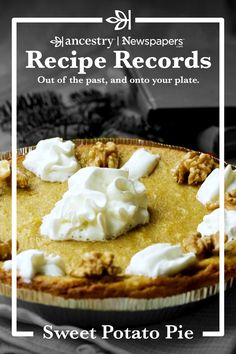 Ancestry's Recipe Records are a wonderful way to try out historical dishes and see what sticks—but never to the pan. Head over to the Ancestry® blog to read more about this delicious dish—complete with ingredient lists—and other recipes from Ancestry's Newspapers.com. Pumpkin Recipes, Pie Recipes, Fall Recipes, Holiday Recipes, Dessert Recipes, Boiling Sweet Potatoes, Mashed Sweet Potatoes, Eat Dessert First, Pie Dessert