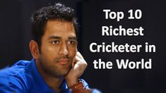 Top 10 Richest Cricketer in the World 2016 - The Top lists