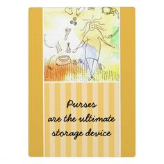 Zazzle's plaques are great to commemorate your big event! Purse Display, Sticky Notes, Fashion Humor, Real Life, Purses, Infinite, Funny, Handbags, Coin Purse