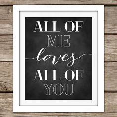 Love Wall Art - DIY, Instant Download, Printable, John Legend, Wedding, Bridal Shower, Engagement, Couples Shower