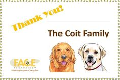 Thank you so much to our supporters The Coit Family for their sponsorship of our 5th Invitational Golf Tournament and thank you for helping us to save animals!