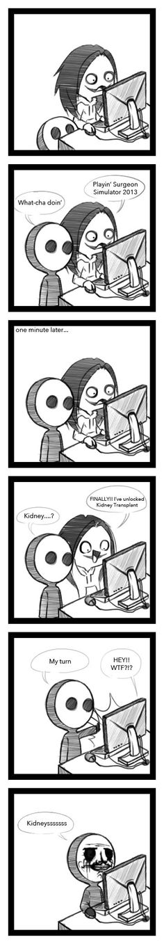 When your friend unlocks the Kidney transplant and you love kidneys [Eyeless Jack, Jeff the Killer]