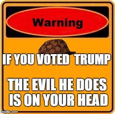 A Warning Sign meme. Caption your own images or memes with our Meme Generator. Election Memes, List Of Adjectives, Are You Serious, Democrats And Republicans, Vote Trump, Warning Signs, Moving Forward, Betta, Real Talk