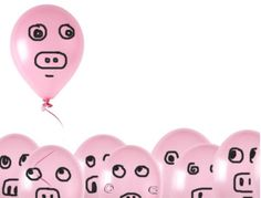 Fill a bunch of pink balloons with helium and draw pig faces on them.