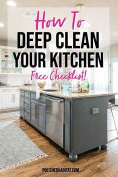 Kitchen deep cleaning checklist - Use this printable checklist the next time you deep clean your kitchen! Spring Cleaning Schedules, Deep Cleaning Checklist, Oven Cleaning Hacks, Cleaning Day, Kitchen Cleaning, Homemade Cleaning Products, Natural Cleaning Products, Clean Dishwasher, Sink Faucets