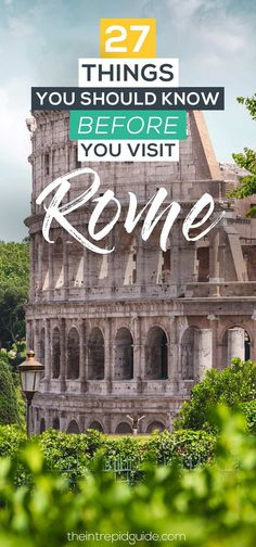 Rome Tips and tricks - 27 things you should know before you go to Rome