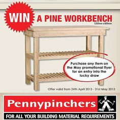 Purchase any item on the May promotional flyer for an entry into the lucky draw to stand a chance to win a pine workbench. View our May promotional flyer here: http://pinterest.com/pin/309129961892854659/