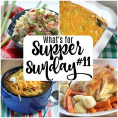 What's for Supper Sunday meal plan from Served Up With Love includes Bacon Cheddar Ranch Chicken Salad, Crock Pot Taco Soup, Smothered Pork Chops, Sweet and Sour Chicken and so much more.