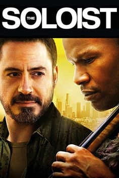 The Soloist (2009) starring Jamie Foxx and Robert Downey Jr.    Give Them A Voice is an advocacy foundation. www.noworkingtitle.org