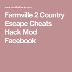 Farmville 2 Country Escape Cheats Hack Mod Facebook