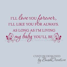 Wall Decal I'll love you forever My baby you'll be by bushcreative, $30.00
